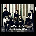 GROWN-UP : FTIsland 4th Mini Album [CD+特製フォトアルバム]<限定盤>