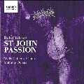 Bob Chilcott: St John Passion