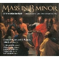 J.S.Bach: Mass in B Minor BWV.232 (Breitkopf & Hartel Edition, Edited by J.Rifkin 2006)
