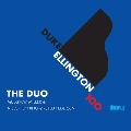 The Duo: Duke Ellington 100