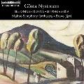 ニューストレム: 交響曲第2番「シンフォニア・エスプレシーヴァ」, 第5番「シンフォニア・セリア」