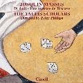 ジョスカン・デ・プレ: さいころのミサ(ミサ・ディ・ダディ)、ビスケーの娘のミサ(ミサ・ユム・ムス・ド・ビスケー)