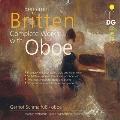 ブリテン: 幻想四重奏曲、オヴィディウスによる6つの変容、2つの昆虫の小品、世俗的変奏曲