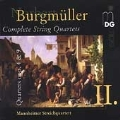 Burgmueller: Complete String Quartets Vol 2 /Mannheim Quartet