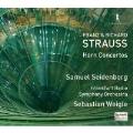 フランツ・シュトラウス:ホルン協奏曲 / リヒャルト・シュトラウス:ホルン協奏曲第1&2番