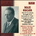 Max Reger - Recorded 1936-1943