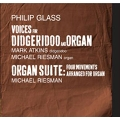 Philip Glass: Voices for Didgeridoo and Organ, Organ Suite
