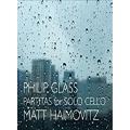 Philip Glass: Partitas For Solo Cello