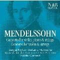 メンデルスゾーン: ヴァイオリンとピアノのための二重協奏曲 ニ短調、ヴァイオリン協奏曲 ニ短調