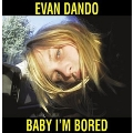Baby I'm Bored [2CD+BOOK]