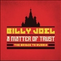 A Matter of Trust: The Bridge to Russia: Deluxe Edition [2CD+Blu-ray Disc]<初回生産限定盤>