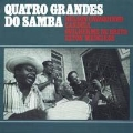 Quatro Grandes do Samba (Essential Brazil 2014)