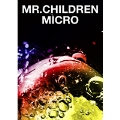 Mr.Children 「Mr.Children 2001~2005(micro)」 バンド・スコア