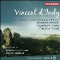 ダンディ: 管弦楽作品集 Vol.5