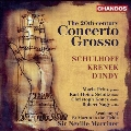 The 20th-Century Concerto Grosso - Schulhoff, Krenek, D'Indy