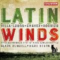 Latin Winds - Villa-Lobos, Chavez, Rodrigo