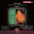 Elgar: The Dream of Gerontius; Parry: Blest Pair of Sirens, I was Glad