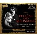 Debussy: Pelleas and Melisande