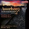 アッテルベリ: 管弦楽作品集Vol.2