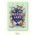 Neverland: Mini Album (Ver. 1) オンラインサイン会抽選付