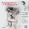 Arrangements or Transfigurations<限定盤>