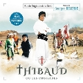 Thibaud Ou Les Croisades (Thibaud The Crusader) (Expanded) / Fortune