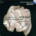 John Cage Edition - Credo in Us ...more works for percussion
