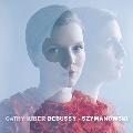 Debussy, Szymanowski - Cathy Krier