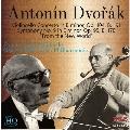 ドヴォルザーク: チェロ協奏曲、交響曲第9番「新世界」<完全限定盤>