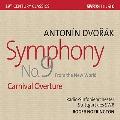 ドヴォルザーク: 交響曲第9番 ホ短調 Op.95 「新世界より」、序曲「謝肉祭」 Op.92