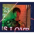 THIS IS LOVE [CD+DVD]<Type-B>