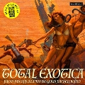 Total Exotica: As Dug By Lux & Ivy