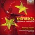 Khrennikov: Violin Concertos Nos. 1 & 2; Piano Concertos Nos. 1 & 2