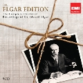 The Elgar Edition - The Complete Electrical Recordings<初回生産限定盤>