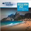 Jazz Inspiration : Bossa Nova Jazz