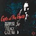 Getz At The Gate: The Stan Getz Quartet Live at the Village Gate, Nov. 26th 1961