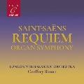 サン=サーンス: レクイエム、オルガン交響曲