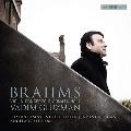 ブラームス: ヴァイオリン協奏曲、ヴァイオリン・ソナタ第1番《雨の歌》