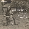 The Cello in Wartime - Debussy, Bridge, Faure, Webern and pieces played on a Trench Cello