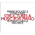 Boulez: Structures Book.1, Book.2; J.Cage: Music for Piano