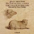 J.Mouton: Missa Dictes Moy Toutes Voz Pensees