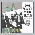 Tony Sheridan & The Beatles Hamburg 1961