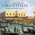 Giro d'Italia - Vivaldi, Locatelli, G.Sammartini, etc