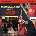 Cavallaro With That Latin Beat / Cocktails With Cavallaro