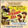 Eternal Sea / Make Haste to Live : Original Mono Recordings