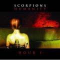 Scorpions/Humanity - Hour I (EU) [82876714192]
