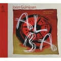 """J.Guinjoan: Symphony No.3 """"Sincrotro Alba"""", No.2 """"Ciutat de Tarragona"""", Pantonal"""