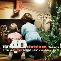Top 40 - Christmas Classics