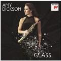 Amy Dickson - Glass