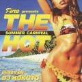 ファイン・プレゼンツ ザ・ホット ~SUMMER CARNIVAL~ mixed by DJ HOKUTO
